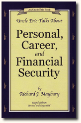 Uncle Eric talks about Personal Career and Financial Security